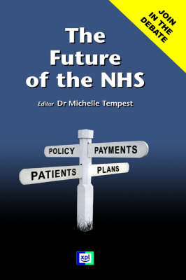 The Future of the NHS (Hardback)