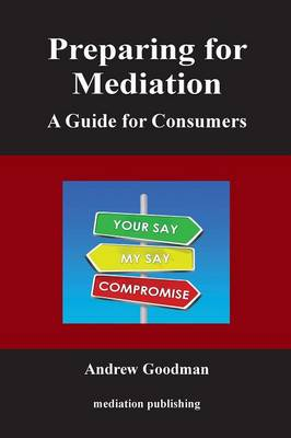 Preparing for Mediation: A Guide for Consumers (Paperback)