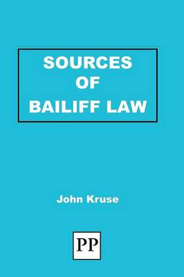 Sources of Bailiff Law (Paperback)