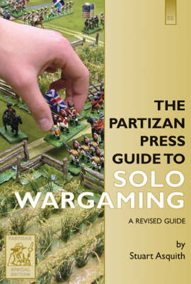 The Partizan Press Guide to Solo Wargaming (Paperback)