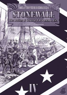 Stonewall: The Battles of General T.J. Jackson, CSA (Paperback)