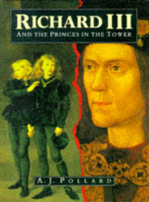 Richard III and the Princes in the Tower (Hardback)