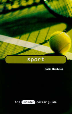 Sport - Insider Career Guide S. (Paperback)