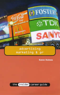 Advertising, Marketing and PR - Insider Career Guide S. (Paperback)