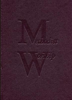 The Methodist Worship Book: Large Print (Hardback)