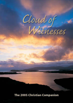 Cloud of Witnesses 2005: Christian Companion (Paperback)