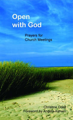 Open with God: Prayers for Meetings Through the Year (Paperback)