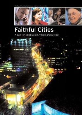Faithful Cities: A Call for Celebration, Vision and Justice (Paperback)