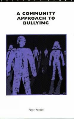 A Community Approach to Bullying (Paperback)