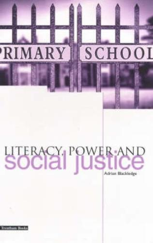 Literacy, Power and Social Justice (Paperback)