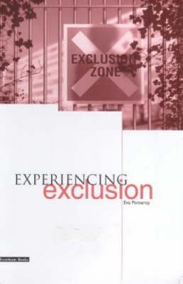 Experiencing Exclusion (Paperback)