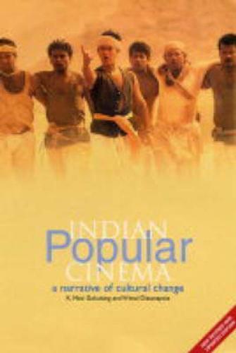 Indian Popular Cinema: A Narrative of Cultural Change (Paperback)