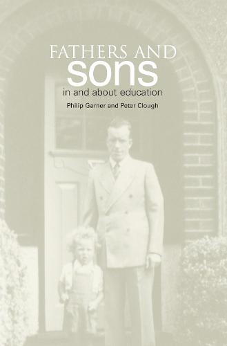 Fathers and Sons: In and About Education (Paperback)