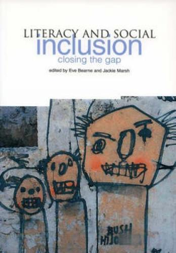 Literacy and Social Inclusion: Closing the Gap (Paperback)