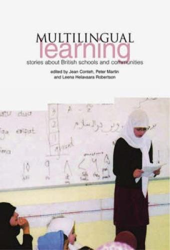 Multilingual Learning: Stories in Schools and Communities in Britain (Paperback)