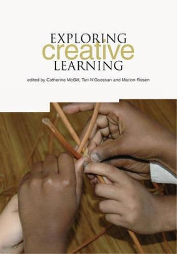 Exploring Creative Learning (Paperback)