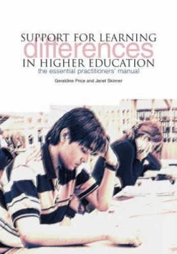 Support for Learning Differences in Higher Education: The Essential Practitioners' Manual (Paperback)