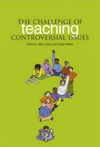 The Challenge of Teaching Controversial Issues (Paperback)