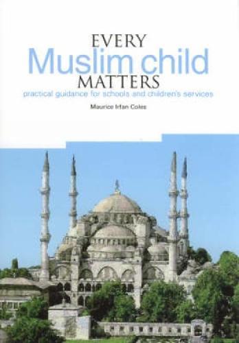 Every Muslim Child Matters (Paperback)