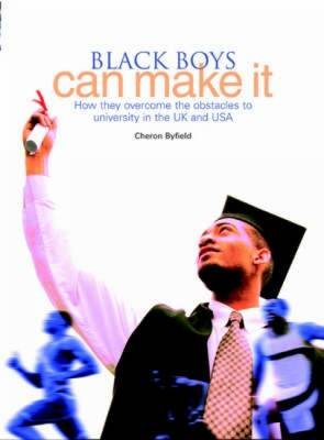 Black Boys Can Make it: How They Overcome the Obstacles to University in the UK and US (Paperback)