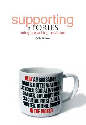 Supporting Stories: Being a Teaching Assistant (Paperback)