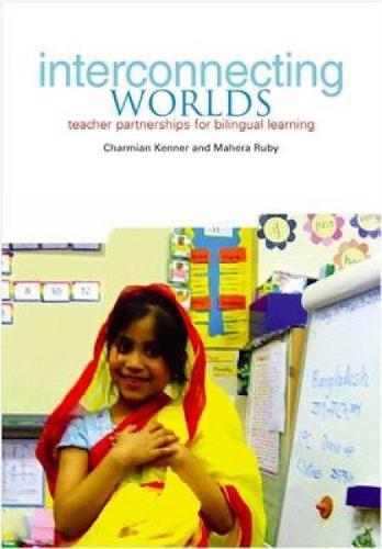 Interconnecting Worlds: Teacher partnerships for bilingual learning (Paperback)