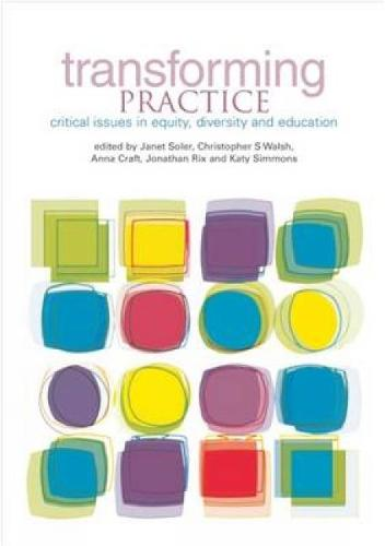Transforming Practice: Critical issues in equity, diversity and education (Paperback)