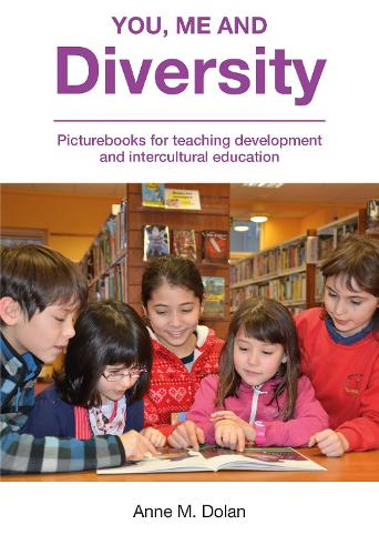 You, Me and Diversity: Picturebooks for teaching development and intercultural education (Paperback)