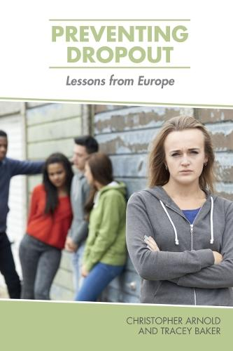 Preventing Dropout: Lessons from Europe (Paperback)