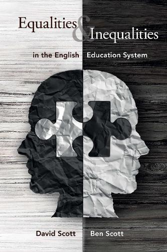 Equalities and Inequalities in the English Education System (Paperback)
