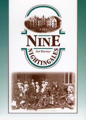 Nine Nightingales: Memories of Tardebigge and Hewell Grange (Paperback)