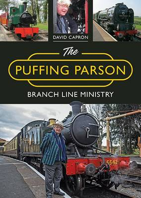 The Puffing Parson: Branch Line Ministry (Paperback)