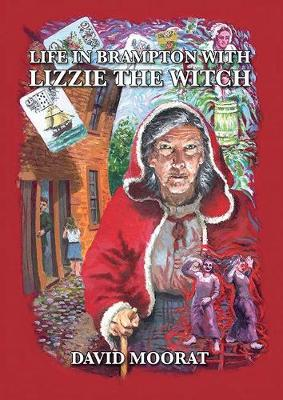 Life in Brampton with Lizzie the Witch (Paperback)