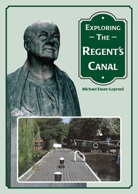 Exploring the Regent's Canal (Paperback)