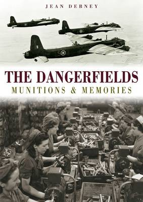 The Dangerfields: Munitions & Memories (Paperback)