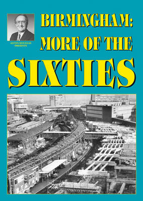 Birmingham: More of the Sixties - Alton Douglas Presents (Paperback)