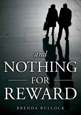 And Nothing for Reward (Paperback)