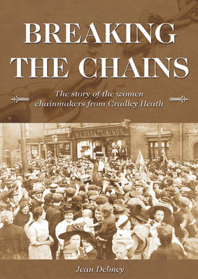 Breaking the Chains (Paperback)
