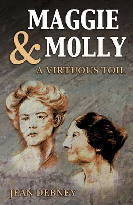 Maggie & Molly: A Virtuous Toil (Paperback)