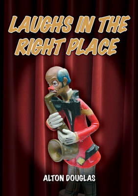 Laughs in the Right Place (Paperback)