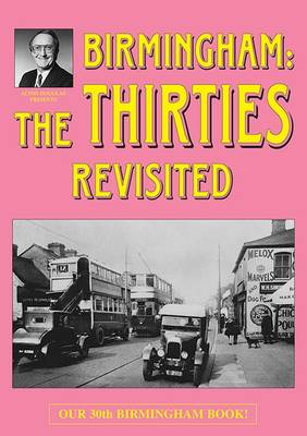 Birmingham: The Thirties Revisited (Paperback)