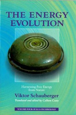 The Energy Evolution: Harnessing Free Energy From Nature (Paperback)