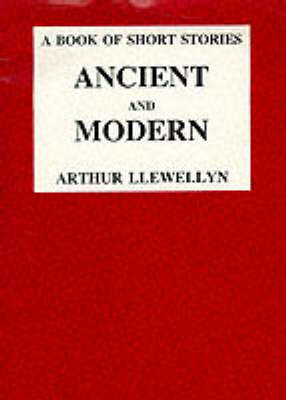 Ancient and Modern (Paperback)