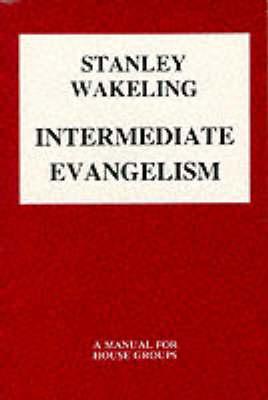 Intermediate Evangelism (Paperback)