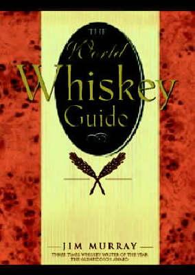 World Whisky Guide (Hardback)