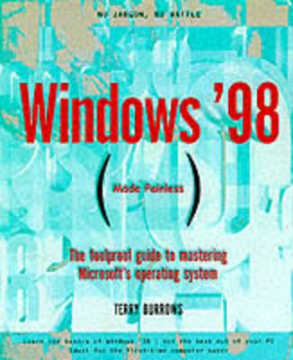 Windows '98 Made Painless (Paperback)