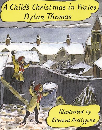 A Child's Christmas In Wales Illustrated Edition (Hardback)