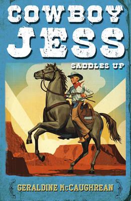 Cowboy Jess Saddles Up (Paperback)