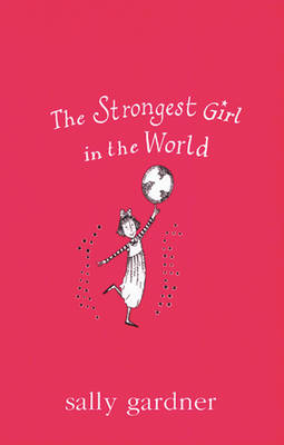 The Strongest Girl in the World - Magical Children No.1 (Paperback)