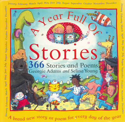 A Year Full of Stories: 366 Stories and Poems (Paperback)